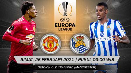 Prediksi Liga Europa: Manchester United vs Real Sociedad, Jangan Lengah. - INDOSPORT