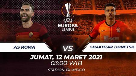 Link Live Streaming Liga Europa: AS Roma vs Shakhtar Donetsk. - INDOSPORT