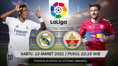 Link Live Streaming LaLiga Spanyol: Real Madrid vs Elche - INDOSPORT