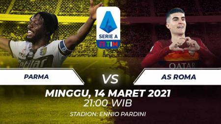 Link live streaming Serie A Liga Italia antara Parma vs AS Roma, Minggu (14/03/21) malam WIB. - INDOSPORT