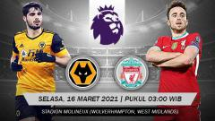 Indosport - Berikut prediksi pertandingan pekan ke-28 Liga Inggris antara Wolverhampton Wanderers vs Liverpool, Selasa (16/03/21) pukul 03.00 WIB.