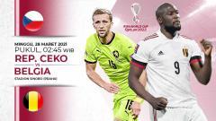 Indosport - Berikut link live streaming pertandingan Kualifikasi Piala Dunia 2022 Grup E yang akan mempertemukan Republik Ceko vs Belgia.