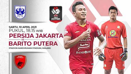 Link Live Streaming Piala Menpora: Persija Jakarta vs Barito Putera - INDOSPORT