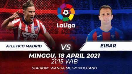 Atletico Madrid vs Eibar - INDOSPORT