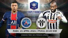 Indosport - Ini prediksi pertandingan Coupe de France Paris Saint-Germain vs Angers SCO.