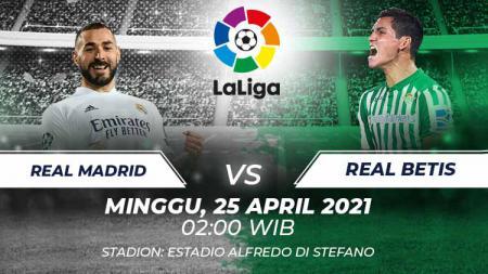 Berikut prediksi untuk pertandingan LaLiga Spanyol antara Real Madrid vs Real Betis, Minggu (25/04/21) pukul 02.00 WIB, di Estadio Alfredo di Stefano. - INDOSPORT