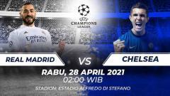 Indosport - Prediksi Liga Champions Real Madrid vs Chelsea.