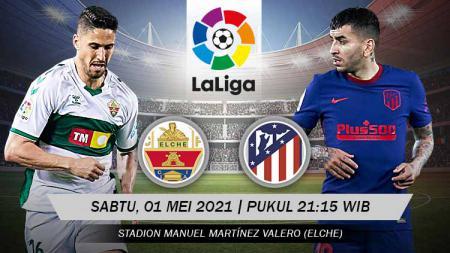 Berikut prediksi pertandingan LaLiga Spanyol antara Elche vs Atletico Madrid. - INDOSPORT