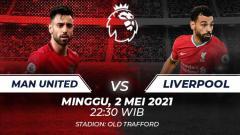 Indosport - Link Live Streaming Liga Inggris: Manchester United vs Liverpool