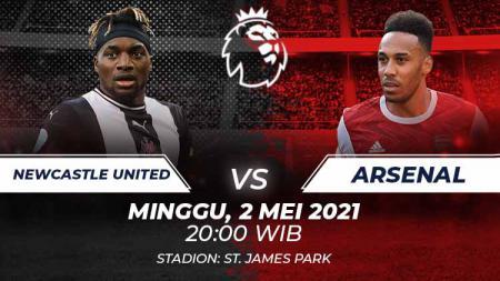 Prediksi pertandingan pekan ke-34 Liga Inggris antara Newcastle United vs Arsenal di Stadion Saint James Park, Minggu (02/05/21) malam WIB. - INDOSPORT