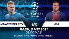 Indosport - Berikut link live streaming laga leg kedua semifinal Liga Champions 2020-2021 antara Manchester City vs PSG pada Rabu (05/05/21) pukul 02.00 dini hari WIB.