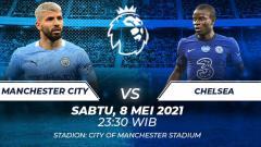 Indosport - Berikut prediksi pertandingan Liga Inggris antara Manchester City vs Chelsea.
