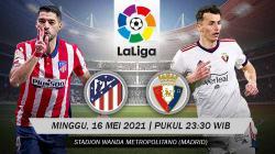 Berikut prediksi pertandingan Atletico Madrid vs Real Madrid di ajang LaLiga Spanyol pekan ke-37, Minggu (16/05/21) pukul 23.30 WIB di Wanda Metropolitano.