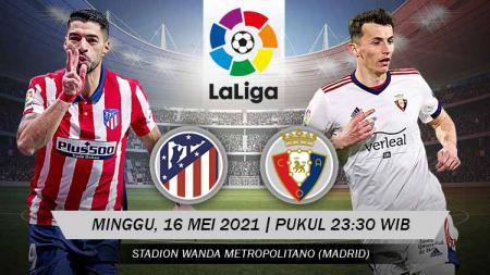 Berikut link live streaming pertandingan lanjutan LaLiga Spanyol 2020/21 pekan ke-37 antara Atletico Madrid vs Osasuna. - INDOSPORT