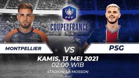 Berikut prediksi pertandingan semifinal Coupe de France 2020-2021 antara Montpellier vs Paris Saint-Germain (PSG), Kamis (13/05/21) pukul 02.00 WIB. - INDOSPORT