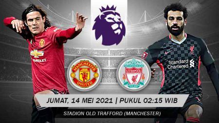 Menuju pekan-pekan terakhir Liga Inggris 2020/21, akan tersaji duel panas yang sempat tertunda antara Manchester United vs Liverpool. - INDOSPORT