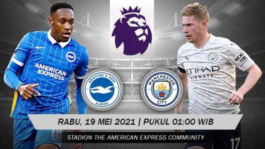 Link Live Streaming Liga Inggris Pekan ke-37 antara Brighton vs Manchester City.
