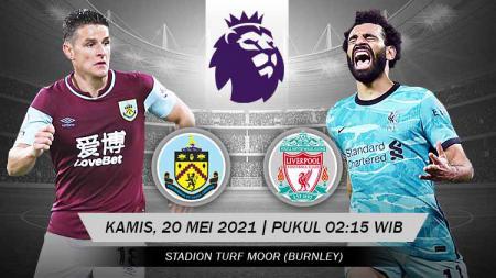 Link Live Streaming Pertandingan Liga Inggris: Burnley vs Liverpool. - INDOSPORT
