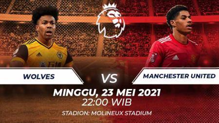 Link Live Streaming Pertandingan Liga Inggris antara Wolves vs Manchester United. - INDOSPORT