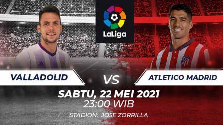 Link Live Streaming Pertandingan LaLiga Spanyol antara Real Valladolid Vs Atletico Madrid. - INDOSPORT