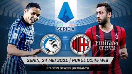 Prediksi Serie A Italia: Atalanta vs AC Milan, Duel Hidup Mati Demi Tiket Liga Champions. - INDOSPORT