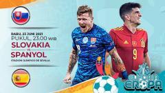 Indosport - Berikut prediksi pertandingan Euro 2020 antara Slovakia vs Spanyol.