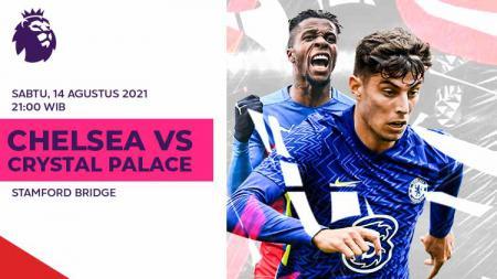 Link Live Streaming Pertandingan Liga Inggris antara Chelsea vs Crystal Palace. - INDOSPORT