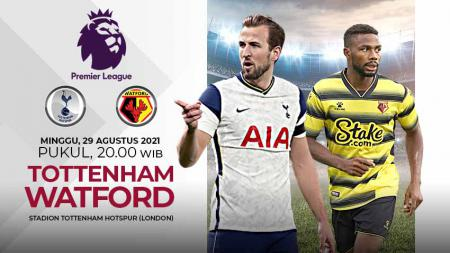 Prediksi pertandingan Liga Inggris antara Tottenham Hotspur vs Watford, Minggu (29/08/21). - INDOSPORT
