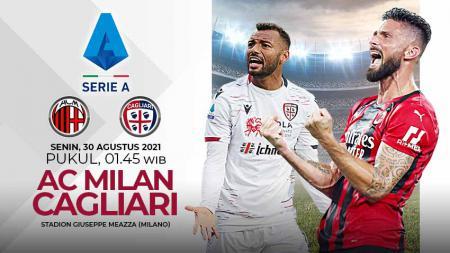 AC Milan akan menjamu Cagliari pada pekan kedua Liga Italia musim 2021/22, Senin (30/08/21) dini hari WIB. - INDOSPORT
