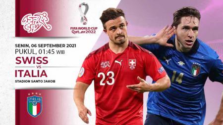 Link Live Streaming Kualifikasi Piala Dunia: Swiss vs Italia - INDOSPORT