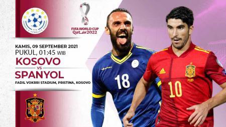 Berikut prediksi pertandingan Kosovo vs Spanyol di ajang Kualifikasi Piala Dunia 2022, Kamis (09/09/21) pukul 01.45 WIB di Pristina City Stadium. - INDOSPORT
