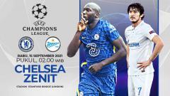 Indosport - Berikut link live streaming pertandingan matchday pertama Grup H Liga Champions, Chelsea vs Zenit St. Petersburg, Rabu (15/09/21) 02:00 dini hari WIB.