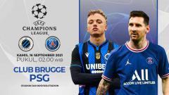 Indosport - Club Brugge vs Paris Saint-Germain (Liga Champions)