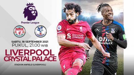 Pertandingan Liga Inggris 2021-2022 antara Liverpool vs Cyrstal Palace bisa disaksikan secara live streaming, Sabtu (18/09/21). - INDOSPORT