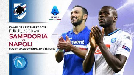 Berikut link live streaming pertandingan Liga Italia 2021-2022 pekan kelima antara Sampdoria vs Napoli pada Kamis (23/09/21) pukul 23:30 WIB. - INDOSPORT