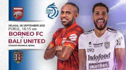 Borneo FC akan menghadapi Bali United pada laga pekan kelima kompetisi Liga 1 2021-2022, Selasa (28/09/21) malam.