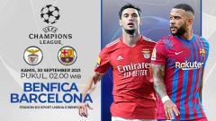 Indosport - Berikut prediksi pertandingan Liga Champions antara Benfica vs Barcelona, Kamis (30/09/21) dini hari WIB.