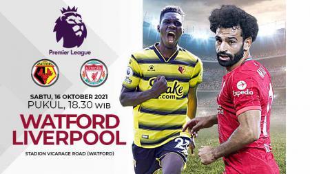Prediksi Pertandingan Pekan Kedelapan Liga Inggris Musim 2021-2022 antara Watford vs Liverpool: Bidik Posisi Puncak. - INDOSPORT