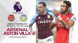 Arsenal akan segera berhadapan dengan Aston Villa di laga pekan ke-8 Liga Inggris di mana laga ini digadang-gadang jadi duel sengit yang sarat gengsi.