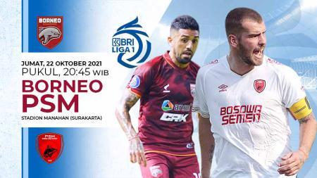 Berikut link live streaming BRI Liga 1 2021-2022 pertandingan ke-8 antara Borneo FC vs PSM Makassar. - INDOSPORT