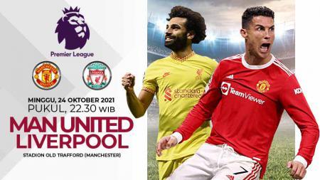 Berikut link live streaming pertandingan pekan kesembilan Liga Inggris 2021-2022 antara Manchester United vs Liverpool pada Minggu (24/10/21) pukul 22:30 WIB. - INDOSPORT