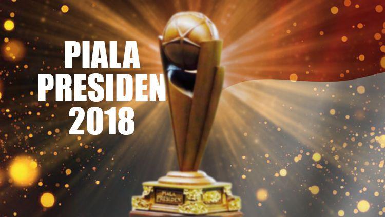 Piala Presiden 2018. Copyright: © INDOSPORT