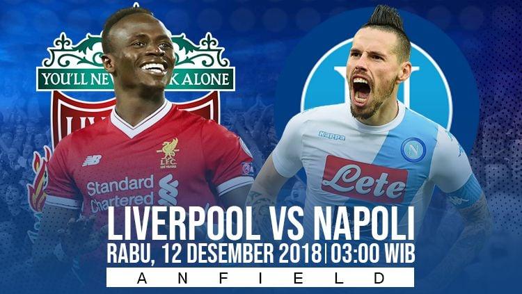 Prediksi pertandingan Liverpool vs Napoli. Copyright: © INDOSPORT