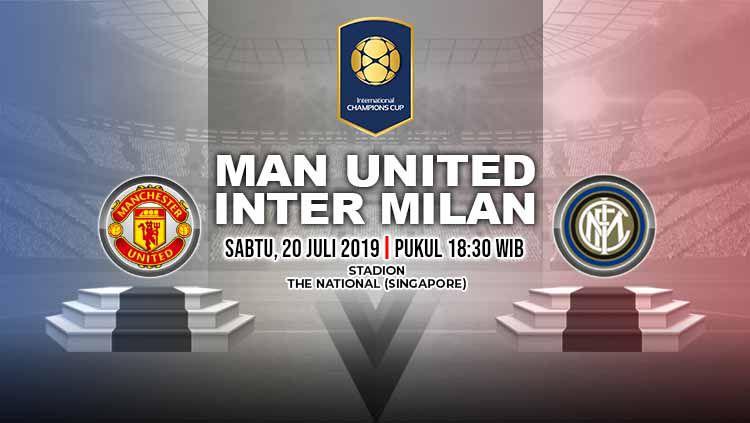 Laga ICC yang mempertemukan Manchester United vs Inter Milan akan dimainkan pada Sabtu (20/7/19) pukul 18.30 WIB. Copyright: © Grafis: Indosport.com