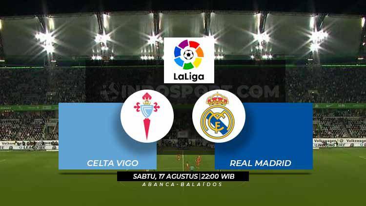 Prediksi Celta Vigo vs Real Madrid La Liga Spanyol 2018/19. Copyright: © Grafis: Eli Suhaeli/INDOSPORT