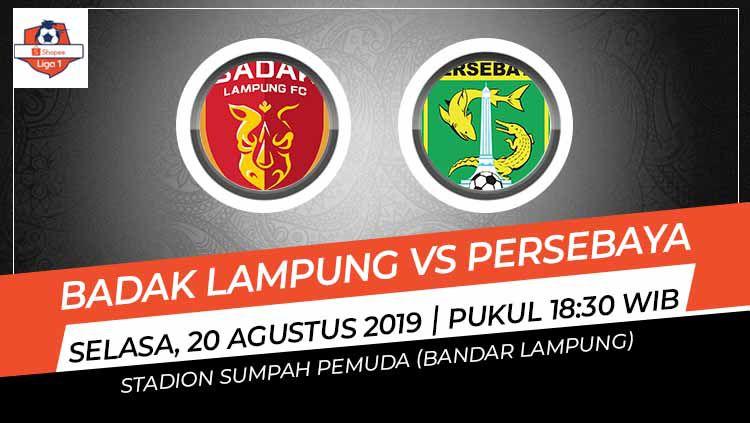 Laga pekan ke-15 Shopee Liga 1 antara Badak Lampung FC melawan Persebaya Surabaya pada Selasa (20/8/19) pukul 18.30 WIB bisa disaksikan langsung di Vidio.com. Copyright: © Grafis: Indosport.com