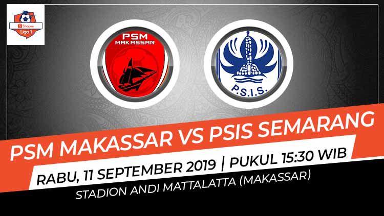 Pertandingan PSM Makassar vs PSIS Semarang. Copyright: © Grafis: Indosport.com