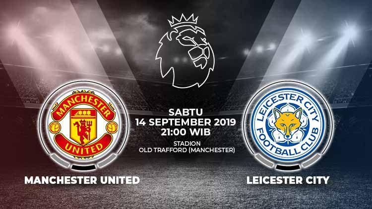 Prediksi pertandingan Manchester United vs Leicester City, Sabtu (14/09/19) malam WIB Copyright: © Grafis: Indosport.com