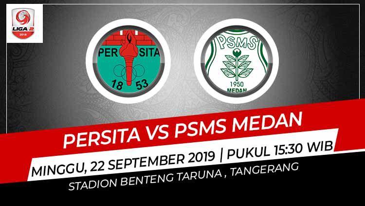 Prediksi pertandingan Persita Tangerang vs PSMS Medan di Liga 2 2019. Copyright: © Grafis: Indosport.com