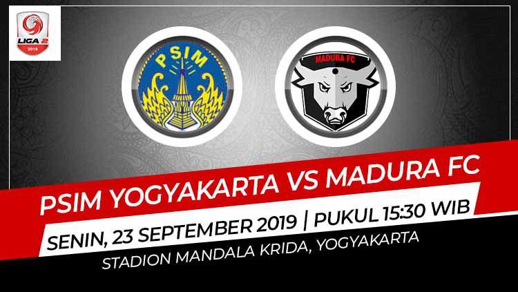 Prediksi pertandingan antara PSIM Yogyakarta vs Madura FC. Copyright: © Grafis: Indosport.com